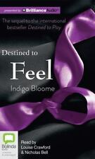Destined to Feel by Indigo Bloome (2013, CD, Unabridged)