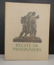 Récits de Prisonniers, Edité par le comité de la presse parisienne, 1944