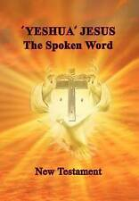 NEW 'Yeshua'  Jesus - The Spoken Word by Aletta Szalay