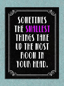 The samllest things Take up Room Retro Metal Signs Tin Poster Art Wall Decor