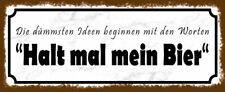 Halt mal mein Bier Blechschild Schild gewölbt Metal Tin Sign 10 x 27 cm K0122