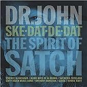 Dr. John - Ske-Dat-De-Dat (The Spirit of Satch) (2014)  CD  NEW  SPEEDYPOST