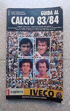 GUIDA AL CAMPIONATO 83 84 LIBRO ALMANACCO ANNUARIO ANNI '80 CALCIO 1983 1984