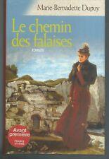 Le chemin des falaises .Marie-Bernadette DUPUY.France Loisirs D008