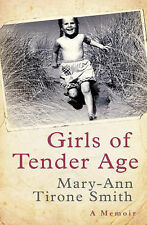 Girls of Tender Age, Mary-Ann Tirone Smith, New Book