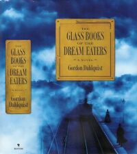 Gordon Dahlquist - The Glass Books of the Dream Eaters - 1st/1st (Bantam 2006)
