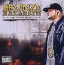 School for The Blindman 0895561002439 by Bronze Nazareth CD