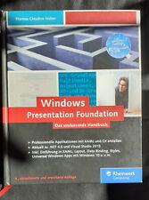 Windows Presentation Foundation: Das umfassende Handbuch zur WPF, .NET 4.6 und V
