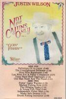 New: JUSTIN WILSON- Not for Cajuns Only 2: Goin Fishin CASSETTE