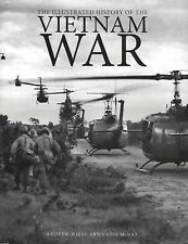 THE ILLUSTRATED HISTORY OF THE VIETNAM WAR by A. Wiest and C. McNab 2015 HC NEW