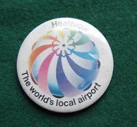 Heathrow Airport Pin Badge - Souvenir - Retro Advertising UK Airlines