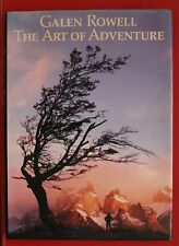 THE ART OF ADVENTURE by Galen Rowell - Magnificent Photography (HC/DJ, 1989)