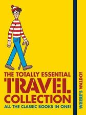 Where's Waldo?: Where's Waldo? the Totally Essential Travel Collection by...