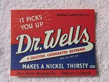 "Dr Wells Soda LABEL   Hy's Better Beverage Oakland ca ""it picks you up """