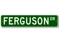FERGUSON Street Sign - Personalized Last Name Sign