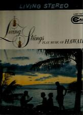 LIVING  STRINGS  * PLAY  MUSIC  OF  HAWAII *   L P   STEREO