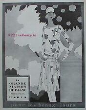 PUBLICITE LA GRANDE MAISON DE BLANC POUR LES BEAUX JOURS DE 1927 FRENCH AD PUB
