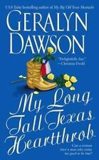 My Long Tall Texas Heartthrob by Geralyn Dawson Mass Market Paperback Romance
