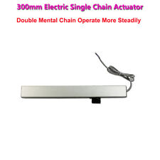 300mm Electric Single Chain Actuator Push/Pull Force 400N Max.Current 1.2A