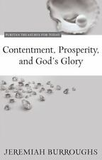 Contentment, Prosperity, and God's Glory (Puritan Treasures for Today) by Jerem