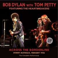 Bob Dylan With Tom Petty - Across The Borderline (2cd) NEW 2 x CD