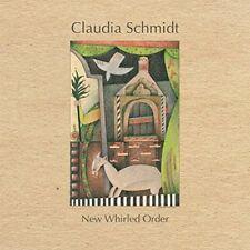 Claudia Schmidt - New Whirled Order [CD]