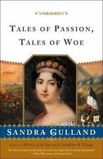 Tales of Passion, Tales of Woe by Sandra Gulland (softcover)