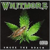 Whitmore - Smoke the Roach (Parental Advisory, 2010)
