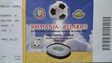 TICKET 7.10.2011 Romania Rumänien - Belarus