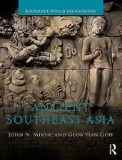 Ancient Southeast Asia by John Norman Miksic, Geok Yian Goh (Paperback, 2016)