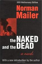 The Naked and the Dead: 50th Anniversary Edition Norman Mailer Hardcover WWII
