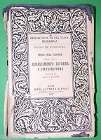Rinascimento riforma e controriforma - G. De Ruggiero - Ed. Laterza 1937