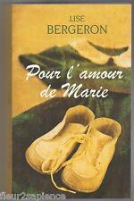 Pour l'amour de Marie Lise Bergeron