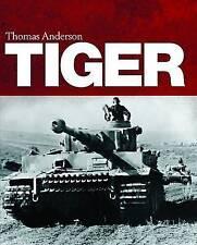 Tiger by Thomas Anderson (Hardback, 2013)