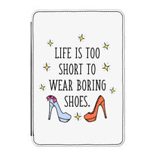 """Life Is Too Short To Wear Boring Shoes Case Cover for Kindle 6"""" E-reader - Funny"""