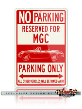 MG MGC Convertible Reserved Parking Only 12x18 Aluminum Sign