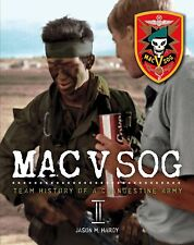 Book: MAC V SOG: Team History of a Clandestine Army  Volume II, Special Forces
