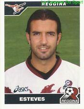 ESTEVES PORTUGAL REGGINA CALCIO FC SEOUL RARE UPDATE STICKER CALCIO 2005 PANINI