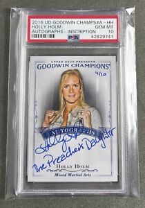 Holly Holm Autograph Card 2016 Upper Deck Goodwin Champs PSA 10 Rare 4/10 UFC