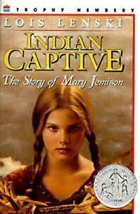 Indian Captive: The Story of Mary Jemison , Paperback , Lenski, Lois
