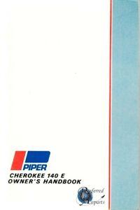 New Surplus 1972 Piper PA28-140E Cherokee Owners Handbook pn 761-489.