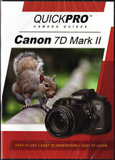 QUICKPro Training DVD Canon EOS 7D Mark II Basic >NEW< Free US Shipping