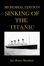 Sinking of the HMS Titanic Liner Memorial Edition Graphic Descriptions Book