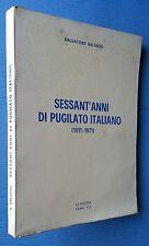 SESSANT'ANNI DI PUGILATO ITALIANO - S. SALSEDO - LA FIACCOLA 1973