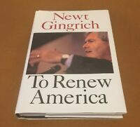 "Signed NEWT GINGRICH ""To Renew America"" 1995 1st Edition Book; Make me an Offer!"