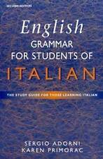 English Grammar for Students of Italian: The Study Guide for Those Learning...