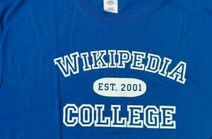 Funny Alumni WIKIPEDIA COLLEGE 2001 ADULT T SHIRT Blue Cotton Spoof Funny XL