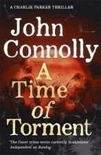 A Time of Torment by John Connolly (Paperback, 2016)