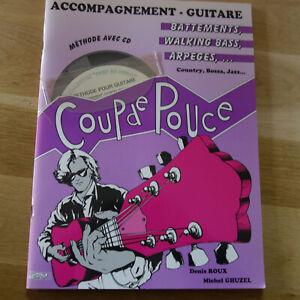 COUP DE POUCE - DEBUTANT GUITARE - ACCOMPAGNEMENT  + CD - RARE  LIVRE !!!!!!!!!