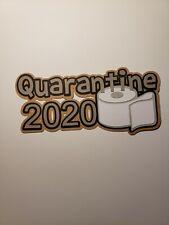 Quarantine title paper piecing Premade Scrapbook Pages